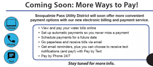 New Billing Portal Coming - Snoqualmie Pass Utility District